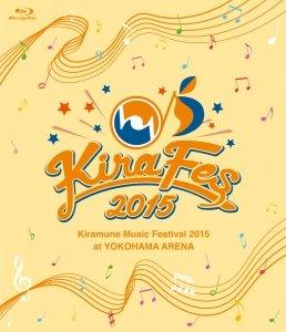 Kiramune Music Festival 2015 at YOKOHAMA ARENA 【Blu-ray】