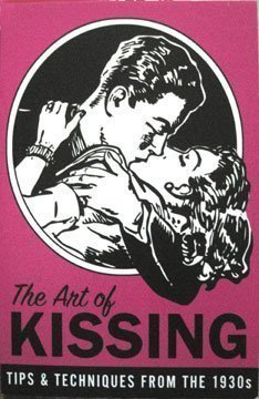 The Art of Kissing: Tips & Techniques From the 1930s