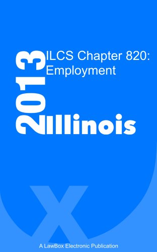 ILCS Chapter 820 2013: Employment (Ilc Llc compare prices)