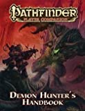 img - for Pathfinder Player Companion : Demon Hunter S Handbook (Paperback)--by Philip Minchin [2013 Edition] book / textbook / text book