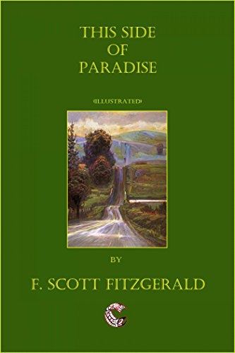 Francis Scott Fitzgerald - This Side of Paradise (Illustrated)