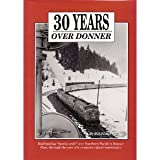 img - for 30 years over Donner: Railroading