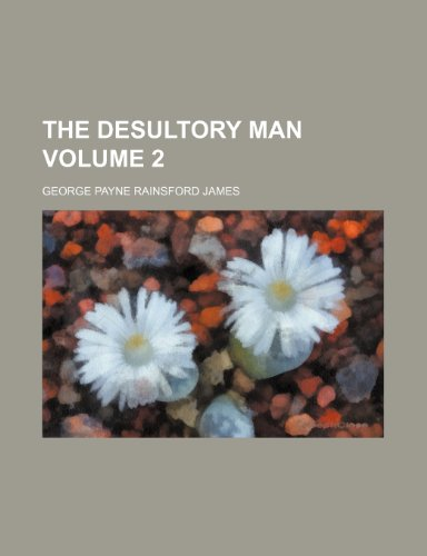 The desultory man Volume 2