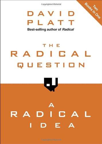 The Radical Question and A Radical Idea, Platt, David