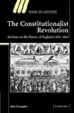 img - for The Constitutionalist Revolution: An Essay on the History of England, 1450-1642 (Ideas in Context) 1st edition by Cromartie, Alan (2006) Hardcover book / textbook / text book