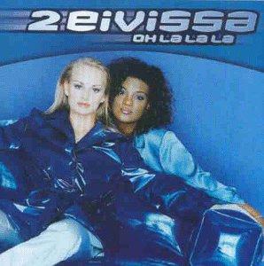 2 Eivissa - Oh la la la [Vinyl Single] - Zortam Music