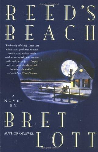 Reed's Beach, BRET LOTT