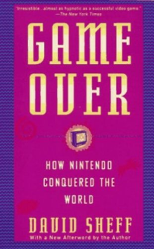 Award-winning author David Sheff tells the story of the Nintendo invasion–a tale of innovation and cutthroat tactics…  Game Over: How Nintendo Conquered The World