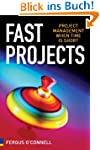 Fast Projects: Project Management Whe...