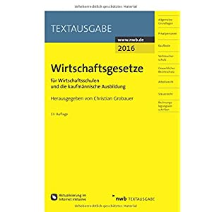 Wirtschaftsgesetze für Wirtschaftsschulen und die kaufmännische Ausbildung (Textausgabe)