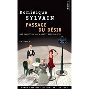 Dominique Sylvain - Passage du desir