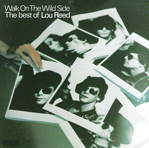 Lou Reed - Walk on the Wild Side_ The Best of Lou Reed - Zortam Music