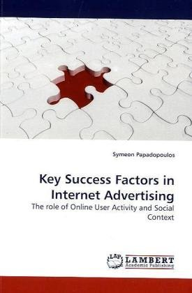 Key Success Factors in Internet Advertising: The role of Online User Activity and Social Context