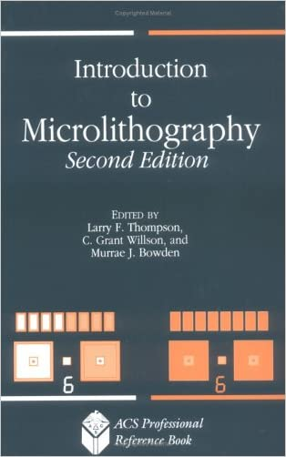 Introduction to Microlithography (ACS Professional Reference Book)