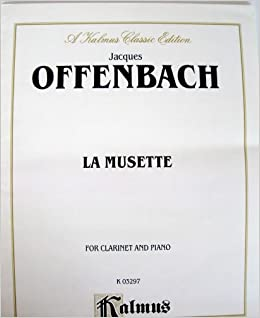 La musette for clarinet and piano for Ui offenbach