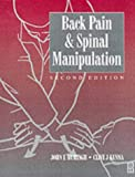 img - for Back Pain and Spinal Manipulation: A Practical Guide, 2e book / textbook / text book