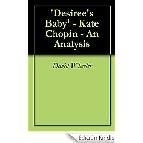 desiree s baby analysis essay