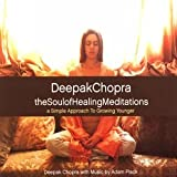 Soul of Healing Meditations Deepak Chopra
