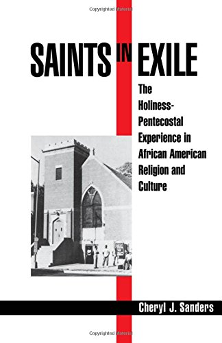 Saints in Exile: The Holiness-Pentecostal Experience in African American Religion and Culture (Religion in America)