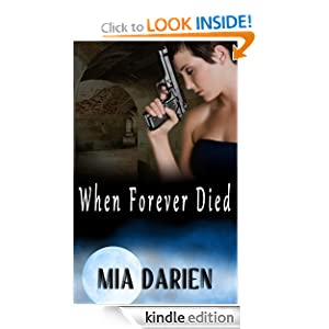 When Forever Died (The Adelheid Series)