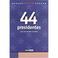 MADE IN USA. 44 Presidentes: Luces y sombras de los presidentes de Estados Unidos de América (Ilustrados)