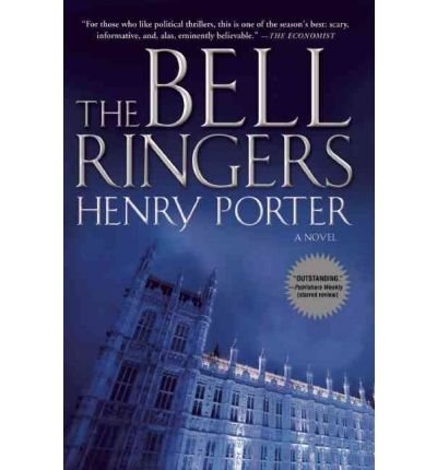 bell-ringers-author-henry-porter-published-on-february-2011
