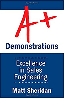A+ Demonstrations: Excellence In Sales Engineering