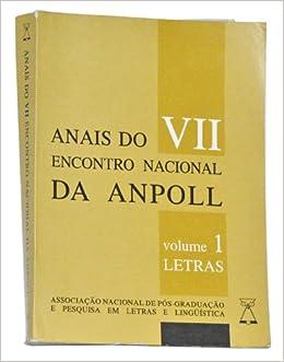 Anais do VII Encontro Nacional da ANPOLL. Porto Alegre