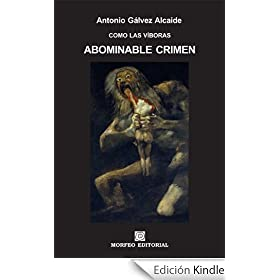 Abominable crimen (COMO LAS VBORAS)