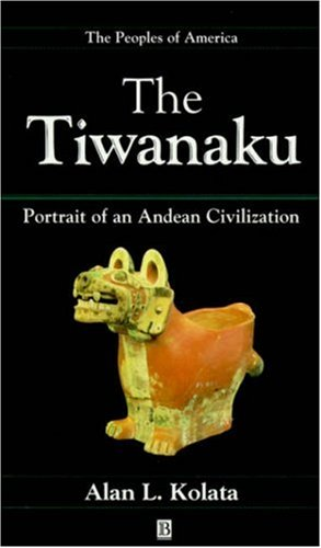 Tiwanaku: Portrait of an Andean Civilization