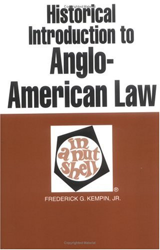 Historical Introduction to Anglo-American Law in a Nutshell (Nutshell Series)