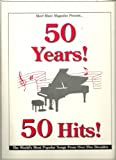 img - for 50 Years! 50 Hits! (The World's Most Popular Songs From Over Five Decades) book / textbook / text book