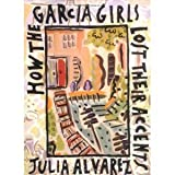 How the Garcia Girls Lost Their Accents (Hardcover)