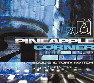 Pineapple Corner, Soul G & Tony Match
