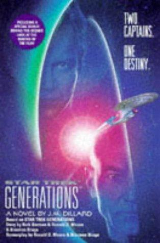 Star Trek Generations (Star Trek The Next Generation), J. M. Dillard, Ronald D. Moore, Brannon Braga, Rick Berman