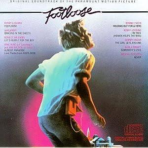 Footloose [Original Soundtrack] 原声 - 癮 - 时光忽快忽慢,我们边笑边哭!
