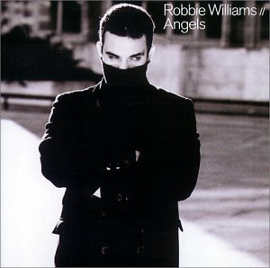 Robbie Williams - Angels [B-Sides+Rarities] - Zortam Music
