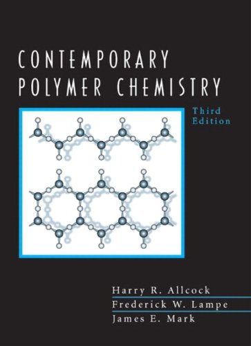 Contemporary Polymer Chemistry (3rd Edition)