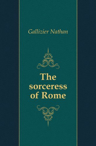 The Sorceress of Rome