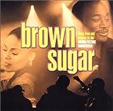 ブラウン・シュガー(オリジナル・ミュージック・フロム・ザ・モーション・ピクチャー・サウンドトラック)