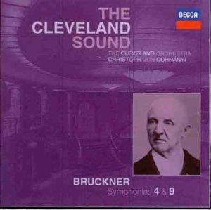 Bruckner: Symphonies 4 & 9, the Cleveland Sound