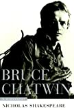 img - for Bruce Chatwin: A Biography book / textbook / text book