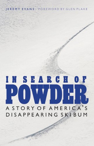 In Search of Powder: A Story of America's Disappearing Ski Bum