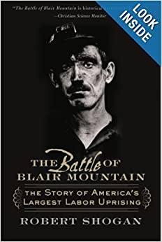 The Battle of Blair Mountain - Robert Shogan