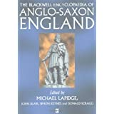 The Blackwell Encyclopaedia of Anglo-Saxon England ~ Michael Lapidge