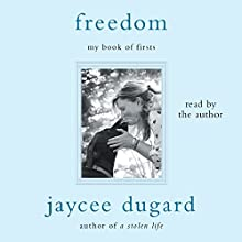Freedom: My Book of Firsts Audiobook by Jaycee Dugard Narrated by Jaycee Dugard