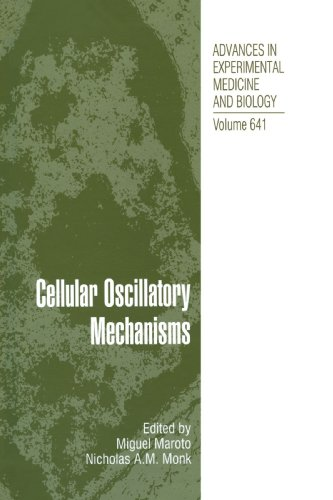 Cellular Oscillatory Mechanisms (Advances in Experimental Medicine and Biology)