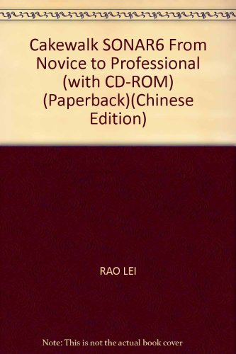 Cakewalk SONAR6 From Novice to Professional (with CD-ROM) (Paperback) PDF