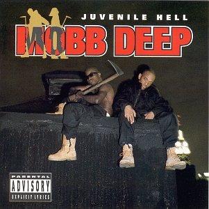 Mobb Deep - Juvenile Hell - Zortam Music