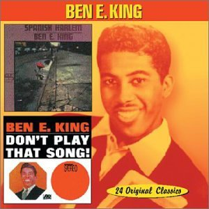 Ben E. King - Spanish Harlem / Don